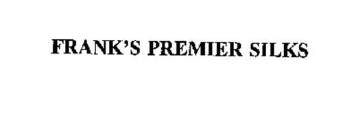 FRANK'S PREMIER SILKS