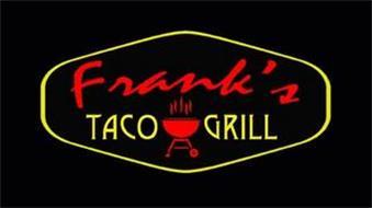 FRANK'S TACO GRILL