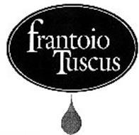 FRANTOIO TUSCUS
