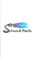 SOUND PATH WHERE YOUR MUSIC MEETS MILLIONS