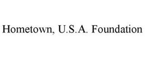 HOMETOWN, U.S.A. FOUNDATION