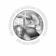 FRATERNIDAD DE IGLESIAS INDEPENDIENTES DE SANTIDAD