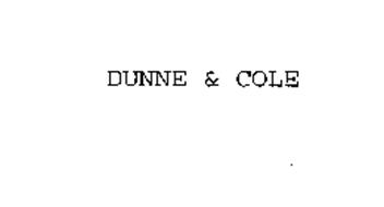 DUNNE & COLE