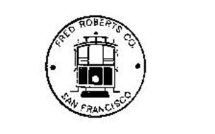 FRED ROBERTS CO. SAN FRANCISCO