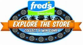 FRED'S SUPER DOLLAR EXPLORE THE STORE COLLECT & WIN GAME