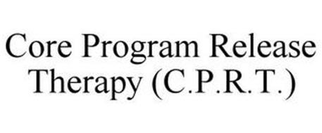 CORE PROGRAM RELEASE THERAPY (C.P.R.T.)