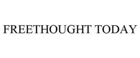 FREETHOUGHT TODAY