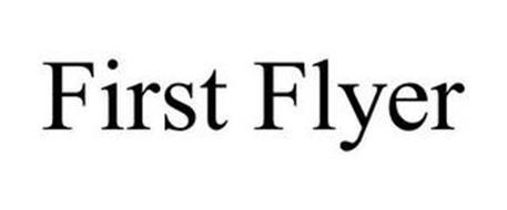 FIRST FLYER