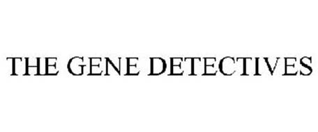 THE GENE DETECTIVES