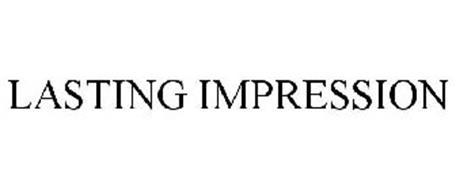 LASTING IMPRESSION