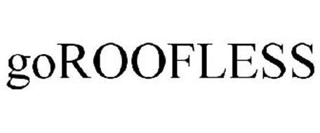 GOROOFLESS
