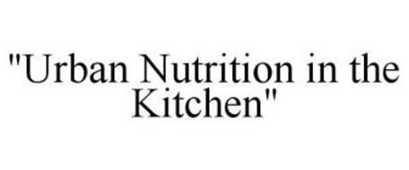 """""""URBAN NUTRITION IN THE KITCHEN"""""""