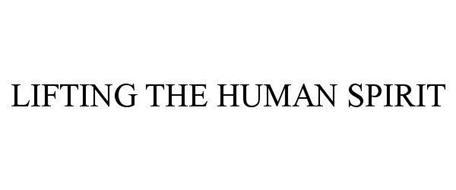 LIFTING THE HUMAN SPIRIT
