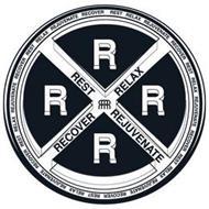 RRRR REST RELAX REJUVENATE RECOVER
