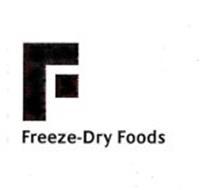 F FREEZE-DRY FOODS