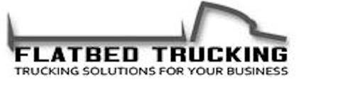 FLAT BED TRUCKING TRUCKING SOLUTIONS FOR YOUR BUSINESS