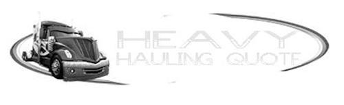 HEAVY HAULING QUOTE