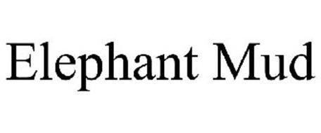 ELEPHANT MUD