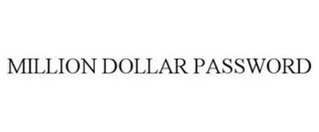 MILLION DOLLAR PASSWORD