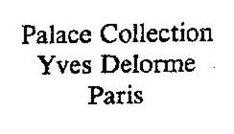 PALACE COLLECTION YVES DELORME PARIS