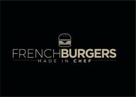 FRENCHBURGERS MADE IN CHEF