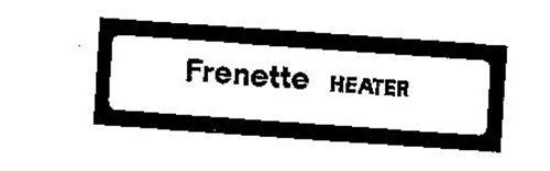 FRENETTE HEATER