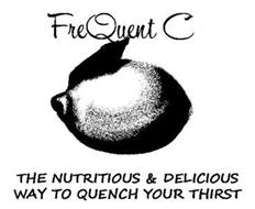 FREQUENT C THE NUTRITIOUS & DELICIOUS WAY TO QUENCH YOUR THIRST