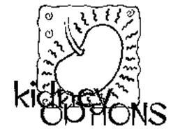 KIDNEY OPTIONS