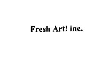 FRESH ART! INC