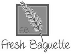 F.B. FRESH BAGUETTE