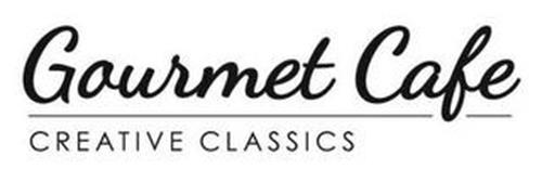 GOURMET CAFE CREATIVE CLASSICS
