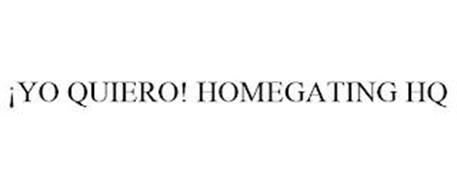 ¡YO QUIERO! HOMEGATING HQ