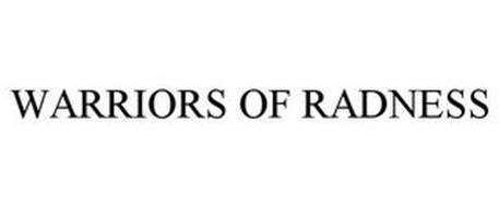 WARRIORS OF RADNESS