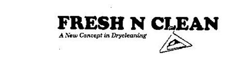 FRESH N CLEAN A NEW CONCEPT IN DRYCLEANING