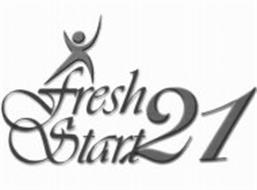 FRESH START 21