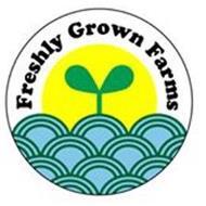 FRESHLY GROWN FARMS