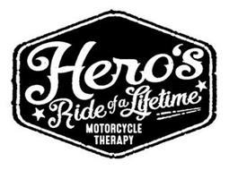 HERO'S RIDE OF A LIFETIME MOTORCYCLE THERAPY