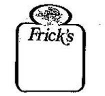 FRICK'S