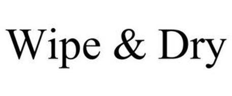 WIPE & DRY