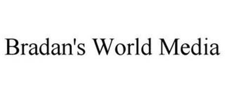 BRADAN'S WORLD MEDIA