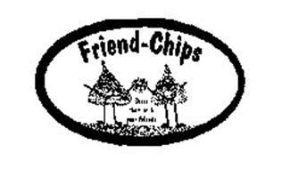 FRIEND-CHIPS SHARE THEM WITH YOUR FRIENDS