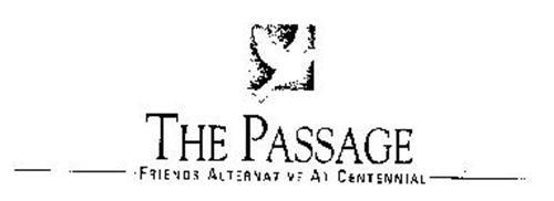 THE PASSAGE FRIENDS ALTERNATIVE AT CENTENNIAL