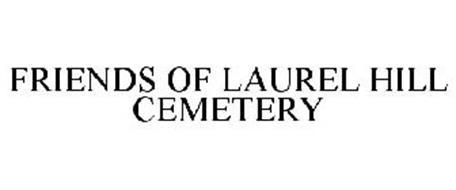 FRIENDS OF LAUREL HILL CEMETERY