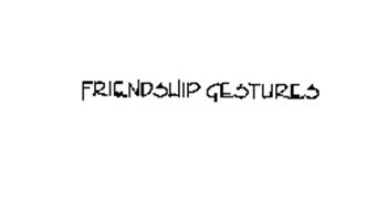 FRIENDSHIP GESTURES