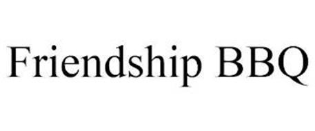FRIENDSHIP BBQ