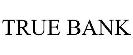 TRUE BANK