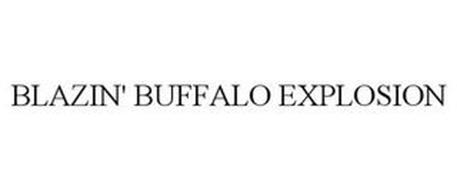BLAZIN' BUFFALO EXPLOSION