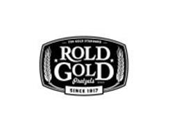 THE GOLD STANDARD, ROLD GOLD PRETZELS BRAND, SINCE 1917