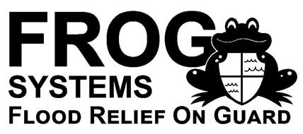 FROG SYSTEMS FLOOD RELIEF ON GUARD