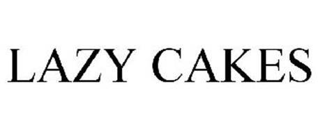 LAZY CAKES